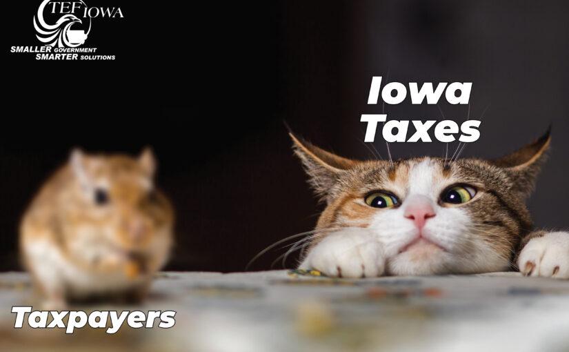 "Our Taxes Aren't ""Iowa Nice"""