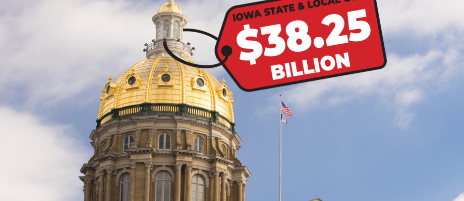 How Much Does Government Cost in Iowa? - TEF Iowa